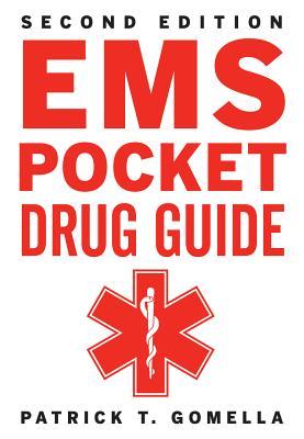 Ems Pocket Drug Guide By Gomella, Patrick/ Gomella, Leonard