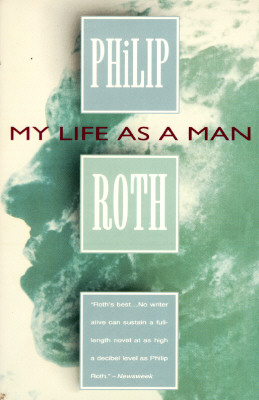 My Life As a Man By Roth, Philip