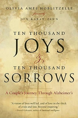 Ten Thousand Joys & Ten Thousand Sorrows By Hoblitzelle, Olivia Ames